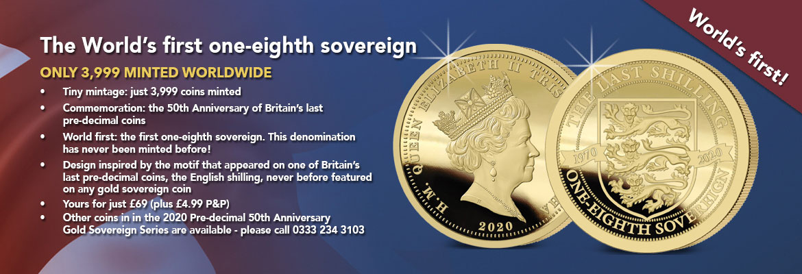 The 2020 Pre-decimal 50th Anniversary Gold One-Eighth Sovereign Banner