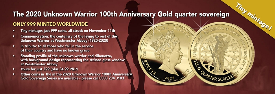 The 2020 Unknown Warrior 100th Anniversary Gold Quarter Sovereign banner