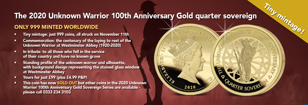 The Unknown Warrior 100th Anniversary Gold Quarter Sovereign Banner SOLD OUT