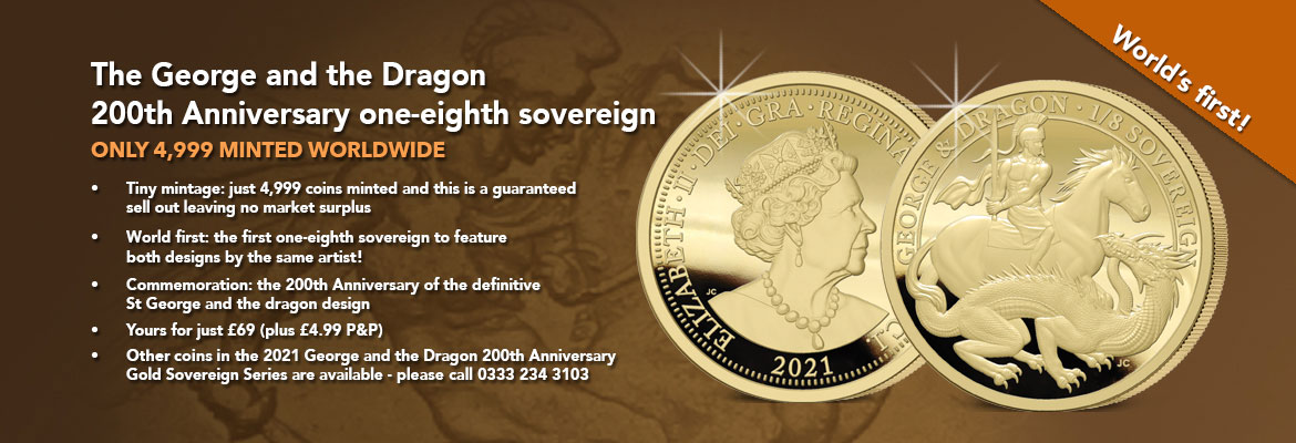 The 2021 George and the Dragon 200th Anniversary Gold One-Eighth Sovereign Banner