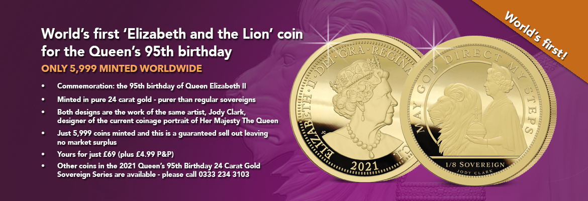 2021 Queen's 95th Birthday 24 Carat Gold One-Eighth Sovereign Banner